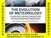 二手書博民逛書店The罕見Evolution of Meteorology: A Look into the Past, Pres