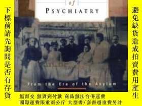 二手書博民逛書店A罕見History Of PsychiatryY255562 Edward Shorter Wiley 出