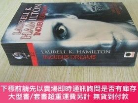二手書博民逛書店英文原版罕見Incubus Dreams Paperback – Import,Y7215 y Laurell