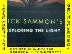 二手書博民逛書店Rick罕見Sammon s Exploring the Lig