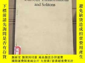 二手書博民逛書店darboux罕見transformations and solitons(P1649)Y173412