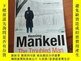 二手書博民逛書店mankell罕見the troubled manY184773