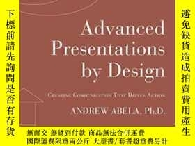 二手書博民逛書店Advanced罕見Presentations By Design: Creating Communication