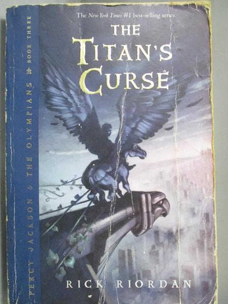 【書寶二手書T5/原文小說_NMA】The Titan s Curse_Riordan, Rick