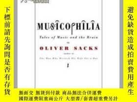 二手書博民逛書店Musicophilia:罕見Tales of Music an