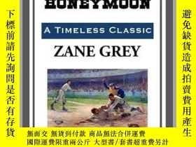 二手書博民逛書店The罕見Rube s HoneymoonY410016 Zane Grey Start Publishing