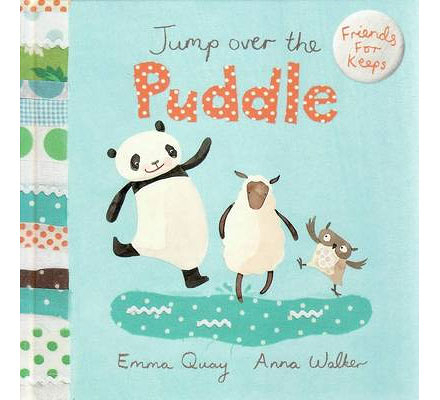 FRIENDS FOR KEEPS: JUMP OVER THE PUDDLE《主題:友誼》