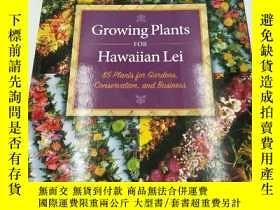 二手書博民逛書店Growing罕見Plants for Hawaiian Lei
