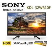 SONY 新力 KDL-32W610F 32吋  HDR 液晶電視 公司貨