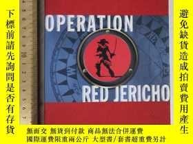 二手書博民逛書店Operation罕見red Jericho 英文原版 精裝 布面Y324927 Mowll 看圖