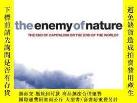 二手書博民逛書店The罕見Enemy Of NatureY255562 Joel Kovel Zed Books 出版200