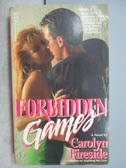 【書寶二手書T6/原文小說_MPZ】Forbidden Games_Carolyn Fireside
