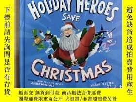 二手書博民逛書店The罕見Holiday Heroes Save Christm