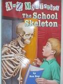 【書寶二手書T3/原文小說_HZX】The School Skeleton_Roy, Ron/ Gurney, John Steven (ILT)