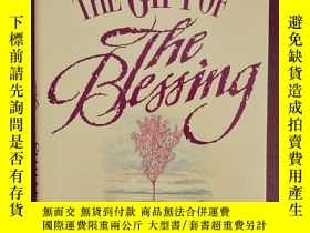 二手書博民逛書店THE罕見GIFT OF THE BLESSING 祝福的禮物1