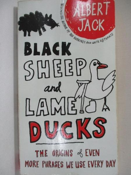 【書寶二手書T7/原文書_A7O】Black Sheep and Lame Ducks_Jack