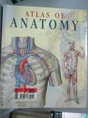 【書寶二手書T1/大學理工醫_ZKS】Atlas Of Anatomy_Giunti Editorial Group (EDT)