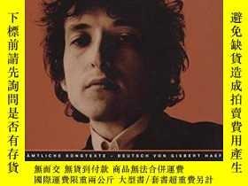 二手書博民逛書店Lyrics罕見1962-2001Y364682 Bob Dylan Hoffmann Und Campe
