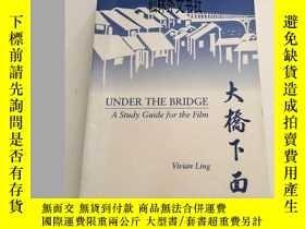 二手書博民逛書店【罕見】1994年 UNDER THE BRIDGE A Stu