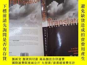 二手書博民逛書店The罕見Translator(詳見圖)Y6583 Leila Aboulela (Author) Blac