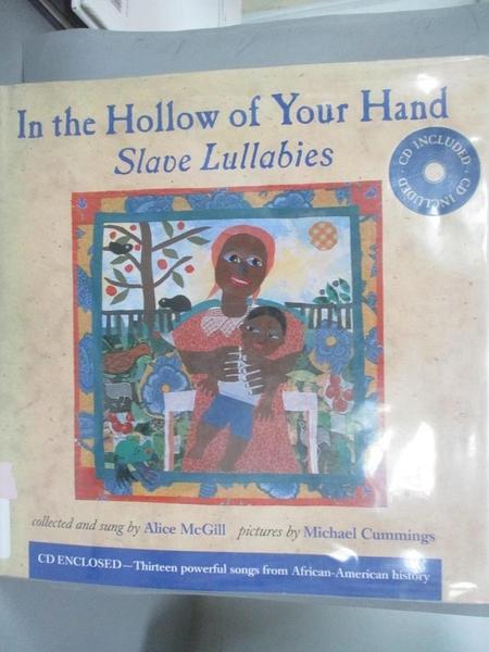 【書寶二手書T1/少年童書_WGH】In the Hollow of Your Hand: Slave Lullabies