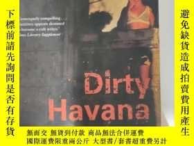 二手書博民逛書店Dirty罕見Havana Trilogy (英語原版平裝)Y475139