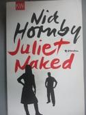 【書寶二手書T1/原文小說_IIT】Juliet, Naked : Roman_Harald Hellmann