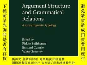 二手書博民逛書店Argument罕見Structure And Grammatical RelationsY364682 不祥