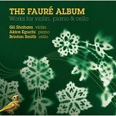【停看聽音響唱片】【CD】佛瑞:小提琴,鋼琴與大提琴作品集