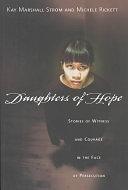 二手書《Daughters of Hope: Stories of Witness Courage in the Face of Persecution》 R2Y ISBN:0830823662