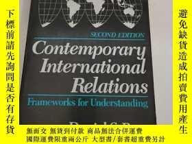 二手書博民逛書店Contemporary罕見International Relations: Frameworks for Und
