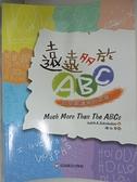【書寶二手書T8/少年童書_DOA】遠遠多於ABC:談早期讀寫的萌發_Judith A. Schickedanz,  陳淑琴