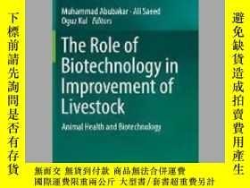 二手書博民逛書店The罕見Role of Biotechnology in Improvement of LivestockY