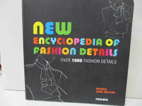 【書寶二手書T2/藝術_DBC】New Encyclopedia of Fashion Details_Patrick John Ireland