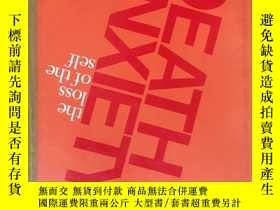 二手書博民逛書店Death罕見anxiety: The loss of the self (死亡焦慮:自我的喪失)(James B