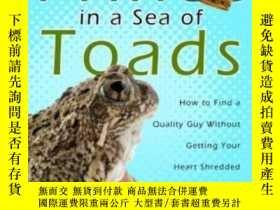 二手書博民逛書店Finding罕見Your Prince In A Sea Of ToadsY364682 Kenneth R