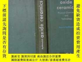 二手書博民逛書店OXIDE罕見CERAMICS Physical Chemist