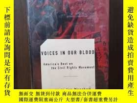 二手書博民逛書店Voices罕見In Our Blood America s Best On The Civil Rights M
