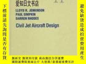 二手書博民逛書店【罕見】1999年出版 Civil Jet Aircraft DesignY175576 Lloyd R. J