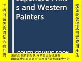 二手書博民逛書店Japanese罕見Prints And Western PaintersY256260 Frank Whit