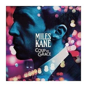 邁爾斯肯恩 優雅一擊 CD Miles Kane Coup de Grace 免運 (購潮8)