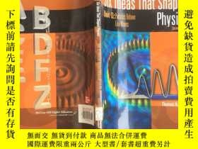 二手書博民逛書店six罕見ideas that shaped physics 英