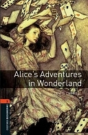 二手書博民逛書店《Oxford Bookworms Library: Stage 2: Alice s Adventures in Wonderland》 R2Y ISBN:0194790517