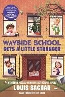二手書博民逛書店 《Wayside School Gets a Little Stranger》 R2Y ISBN:0380723816│Harper Collins