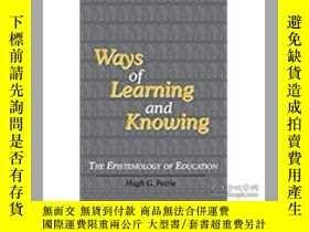 二手書博民逛書店Ways罕見Of Learning And Knowing: T