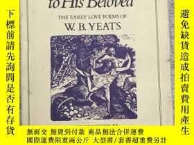 二手書博民逛書店A罕見Poet to His Beloved: The Earl