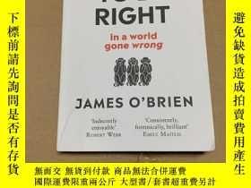 二手書博民逛書店How罕見To Be Right: … in a world gone wrongY14581 看图 看图