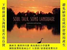二手書博民逛書店Soul罕見Talk, Song Language-心靈對話,歌曲語言Y436638 Joy Harjo; T