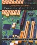 二手書博民逛書店 《Computer Systems Organization & Architecture》 R2Y ISBN:0201612534│Pearson