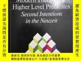 二手書博民逛書店Modern罕見Theories of Higher Level Predicates: Second Inten